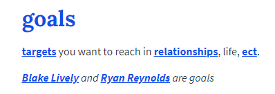 Goals defined by Urban dictionary