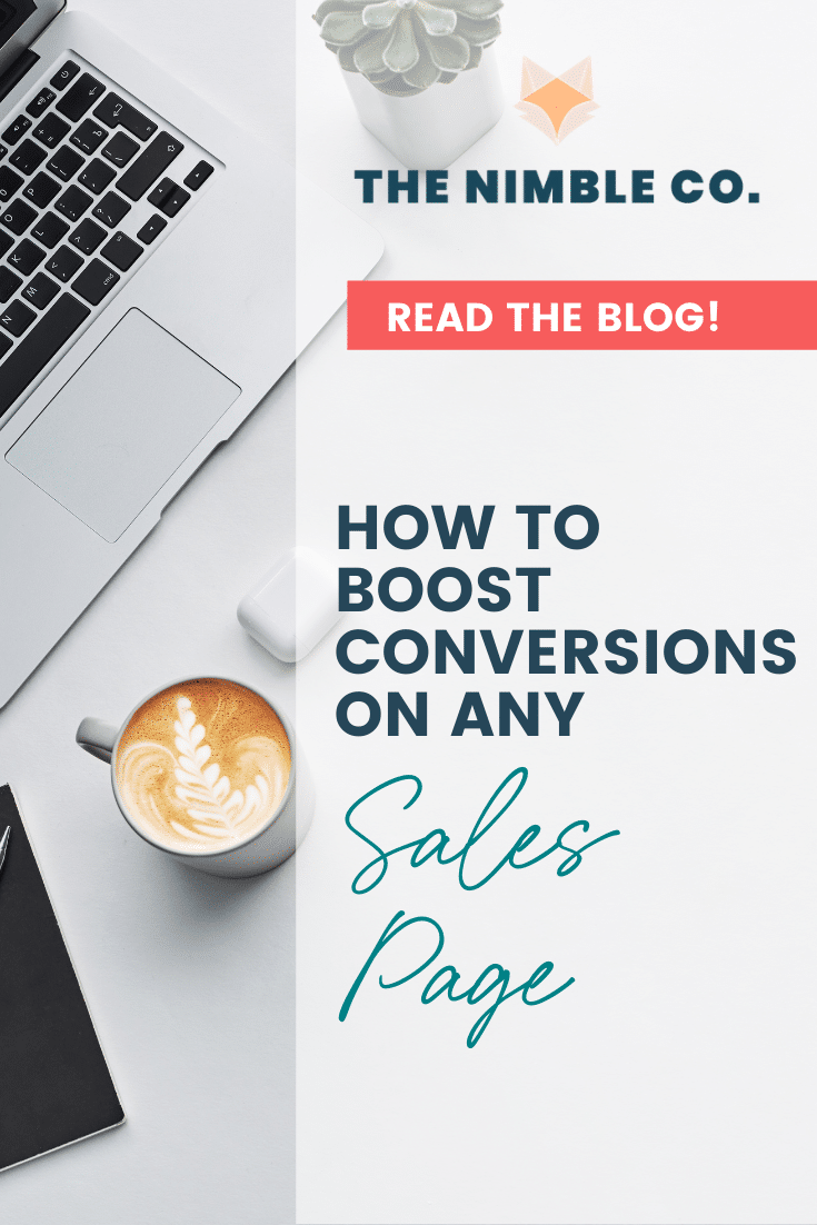 How to Boost Conversions on Any Sales Page |The Nimble Co.