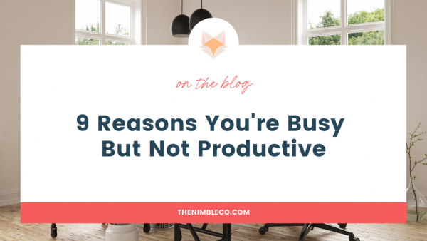 9 reasons you are not productive