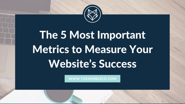 5 important metrics to measure your website's success