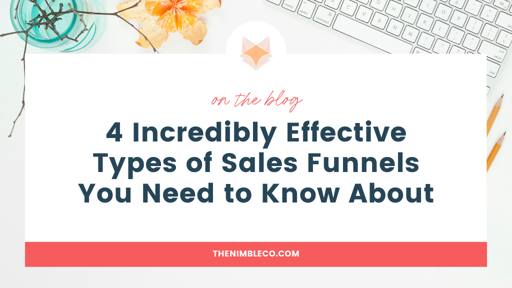 4-Incredibly-Effective-Types-of-Sales-Funnels-You-Need-to-Know-About