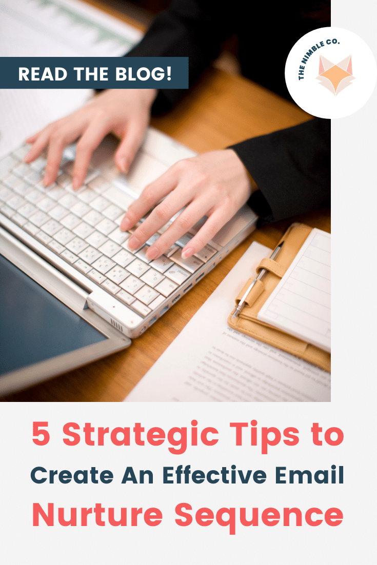 5 Strategic Tips to Create An Effective Email Nurture Sequence   The Nimble Co