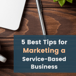 5 Best Tips for Marketing a Service-Based Business   The Nimble Co.