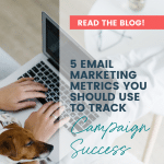 5 Email Marketing Metrics You Should Use to Track Campaign Success | The Nimble Co.