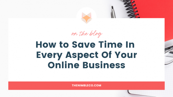 How-to-Save-Time-In-Every-Aspect-Of-Your-Online-Business