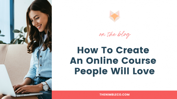 How-To-Create-An-Online-Course-People-Will-Love
