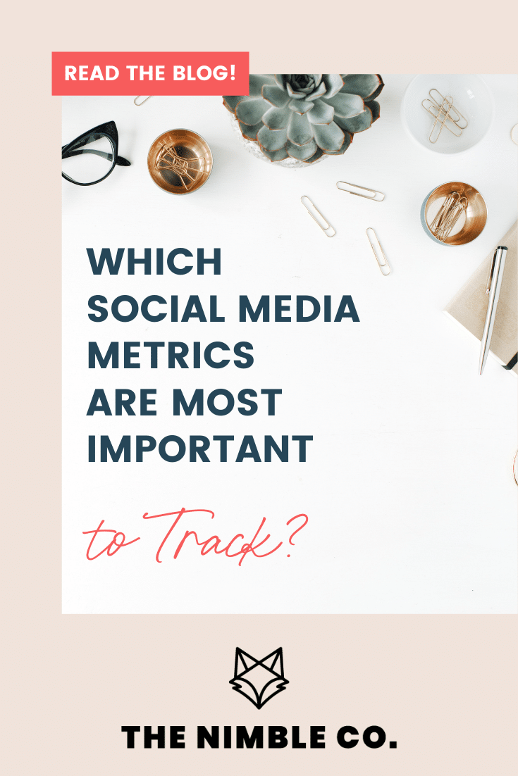 Which Social Media Metrics Are Most Important To Track?   The Nimble Co.