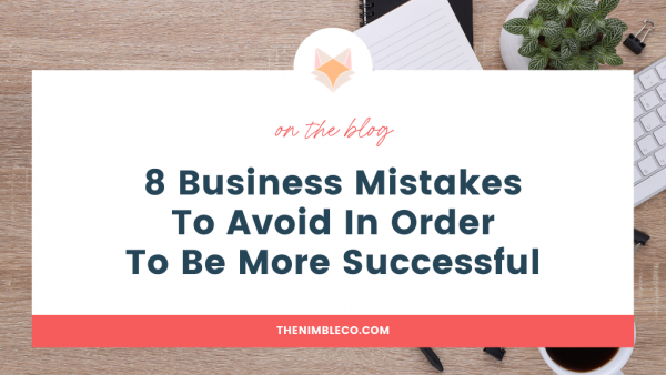 8-Business-Mistakes-To-Avoid-In-Order-To-Be-More-Successful