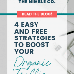 4 Easy and Free Strategies To Boost Your Organic Traffic   The Nimble Co.