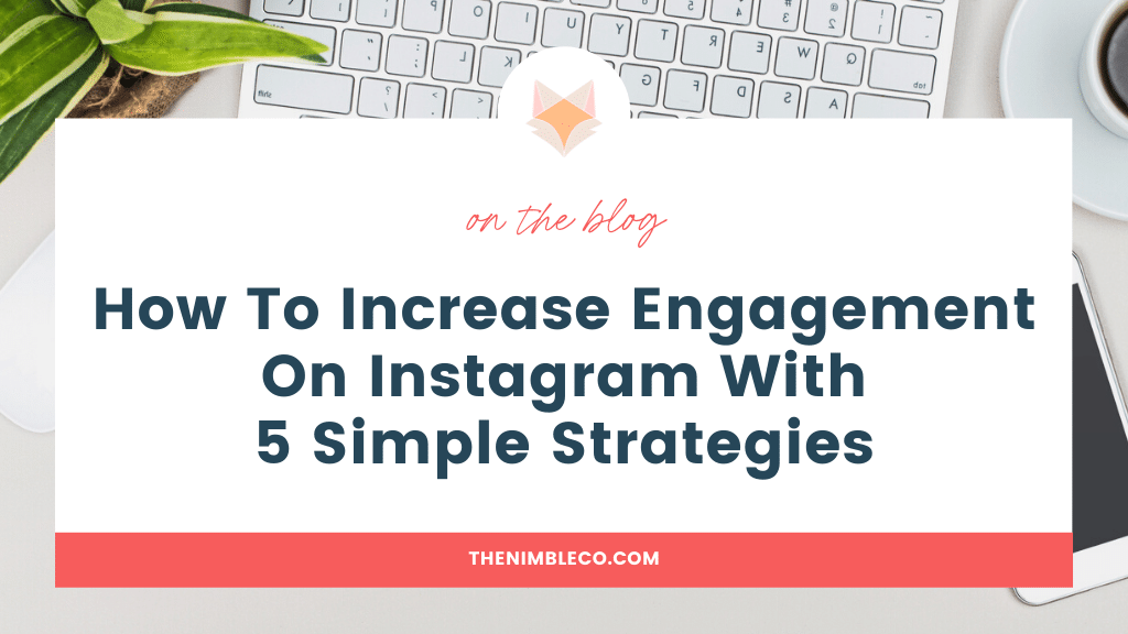 How-To-Increase-Engagement-On-Instagram-With-5-Simple-Strategies