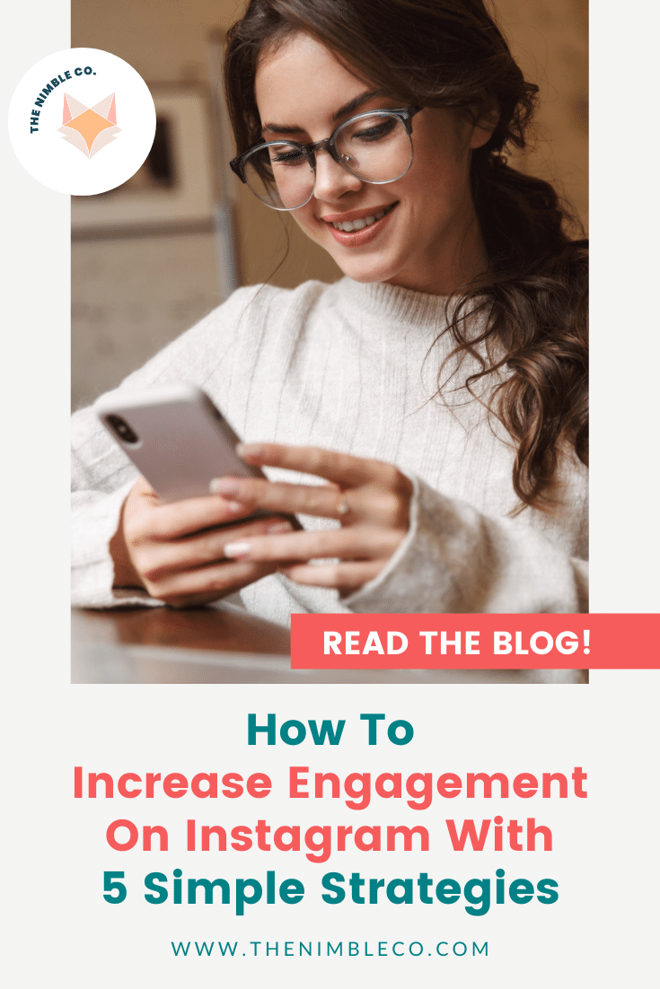 How To Increase Engagement On Instagram With 5 Simple Strategies | The Nimble Co.