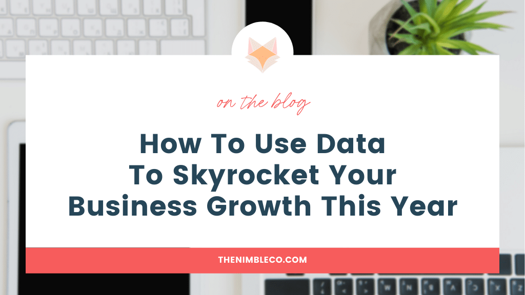 How-To-Use-Data-To-Skyrocket-Your-Business-Growth-This-Year