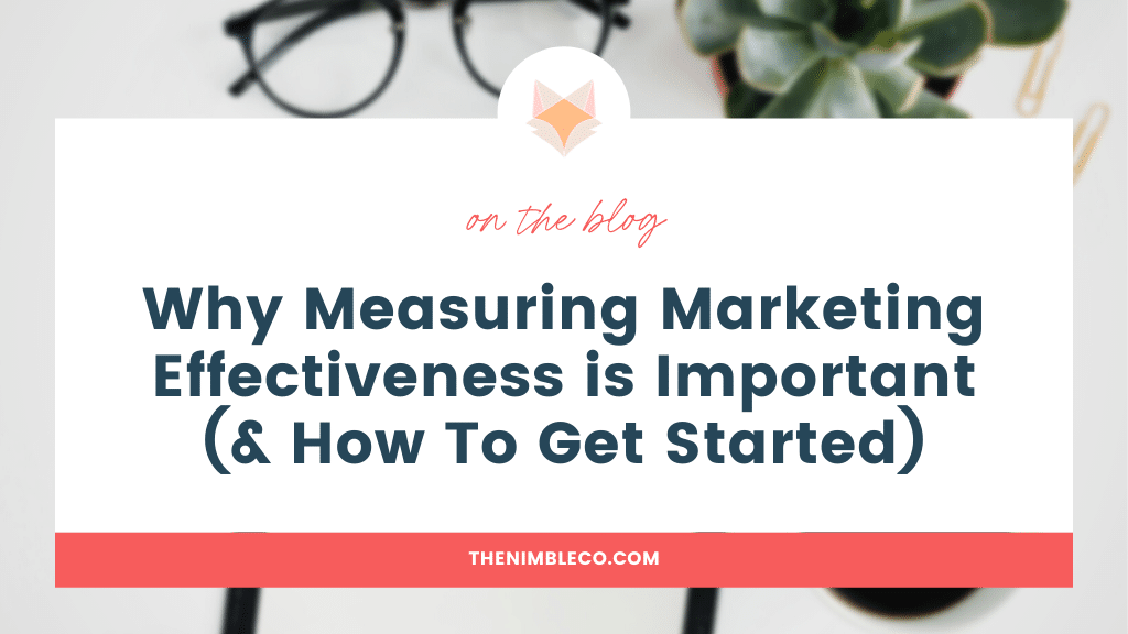Why-Measuring-Marketing-Effectiveness-is-Important-(&-How-To-Get-Started)