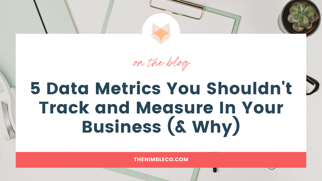 5-Data-Metrics-You-Shouldn't-Track-and-Measure-In-Your-Business-(&-Why)